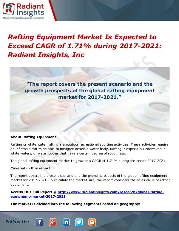 Rafting Equipment Market is Expected to Exceed CAGR of 1.71% During Rafting Equipment Market 2017-2021