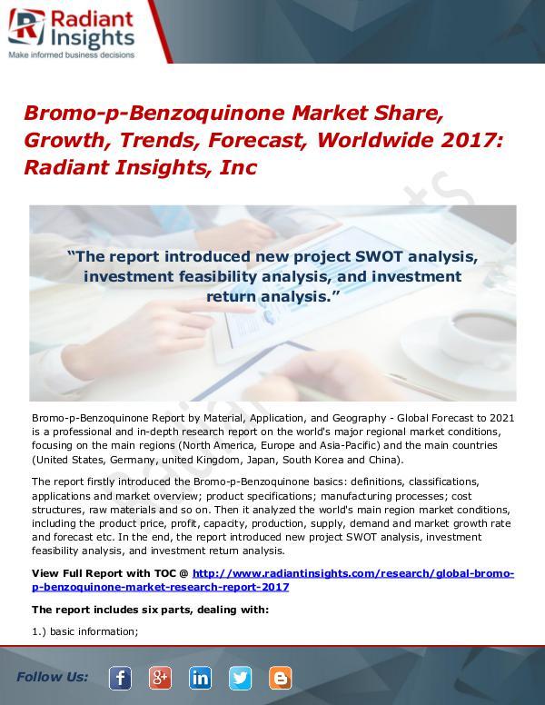Bromo-p-Benzoquinone Market Share, Growth, Trends, Forecast 2017 Bromo-p-Benzoquinone Market 2017