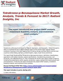 Tetrabromo-p-Benzoquinone Market Growth, Analysis, Trends 2017