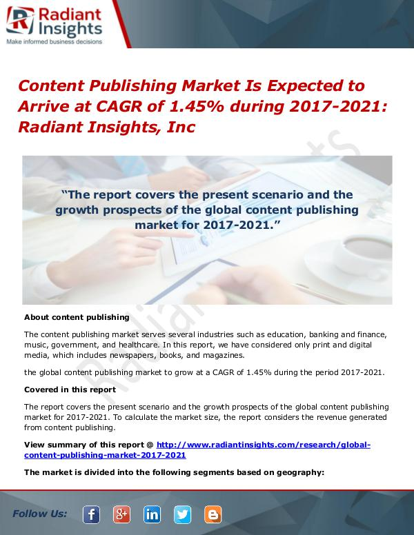 Content Publishing Market is Expected to Arrive at CAGR of 1.45% Content Publishing Market 2017-2021