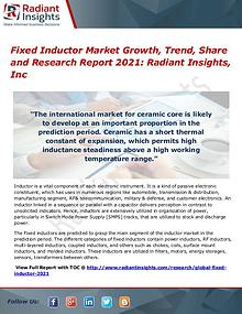 Fixed Inductor Market Growth, Trend, Share and Research Report 2021 Fixed Inductor Market 2017