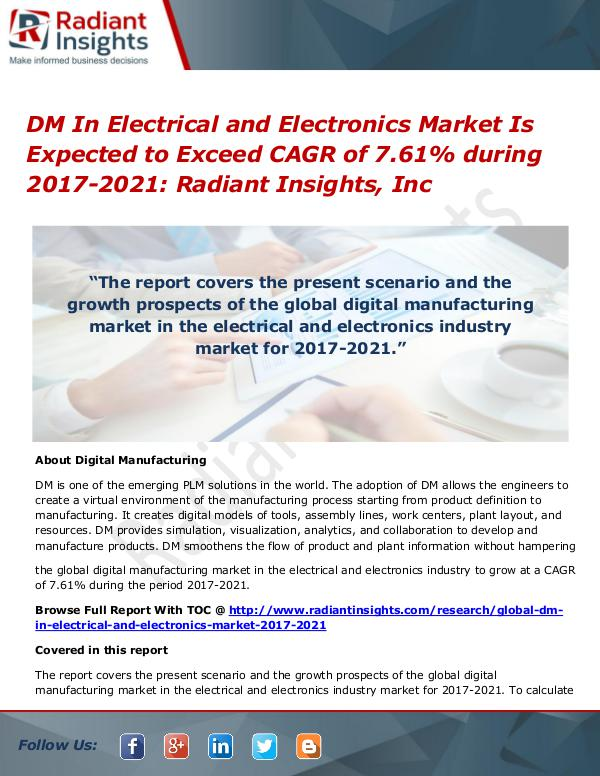 DM in Electrical and Electronics Market is Expected to Exceed CAGR of DM In Electrical and Electronics Market 2017-2021