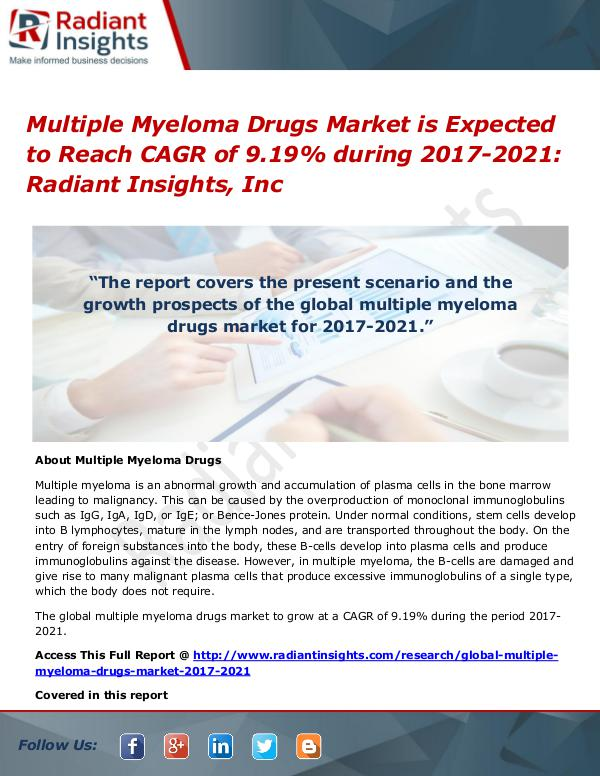 Multiple Myeloma Drugs Market is Expected to Reach CAGR of 9.19% Multiple Myeloma Drugs Market 2017-2021