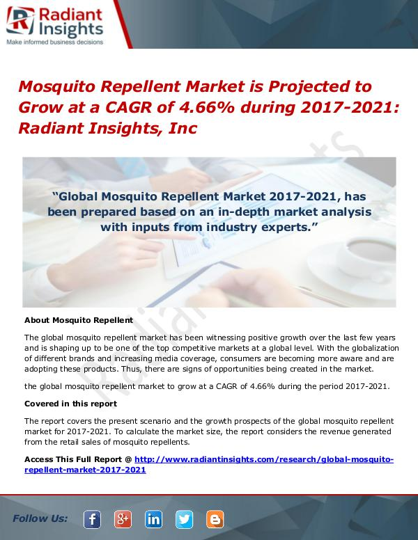 Mosquito Repellent Market is Projected to Grow at a CAGR of 4.66% Mosquito Repellent Market 2017-2021