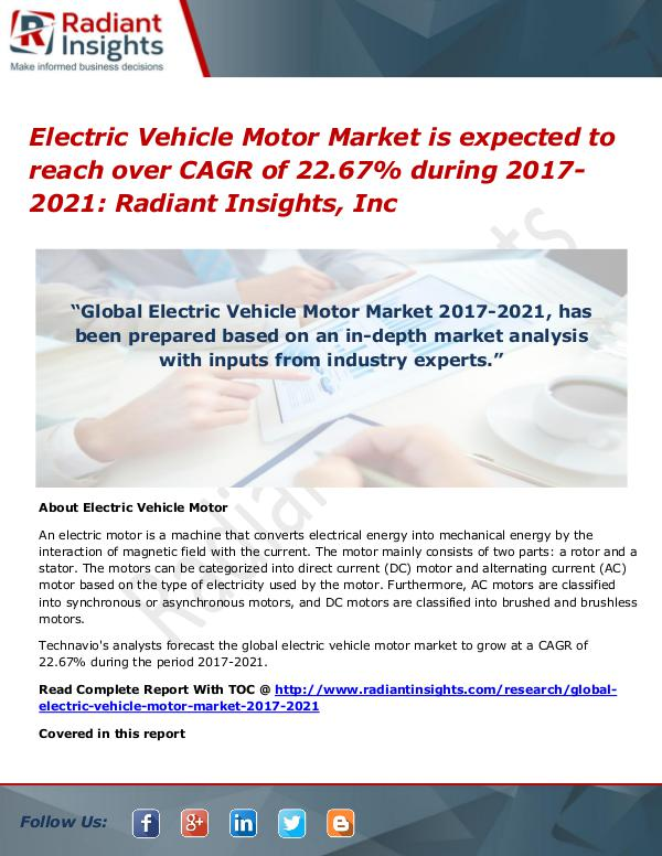 Electric Vehicle Motor Market is Expected to Reach Over CAGR of 22.67 Electric Vehicle Motor Market 2017-2021