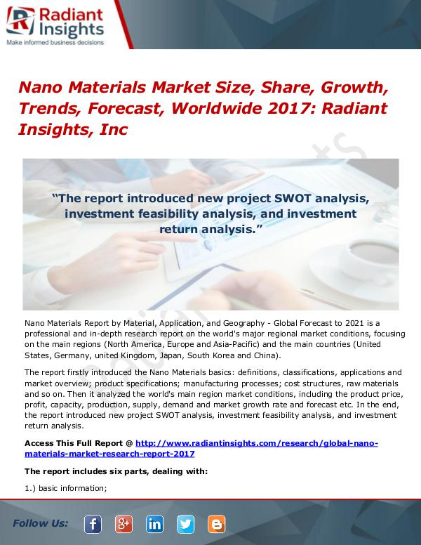 Nano Materials Market Size, Share, Growth, Trends, Forecast 2017 Nano Materials Market Size, Share, Growth 2017
