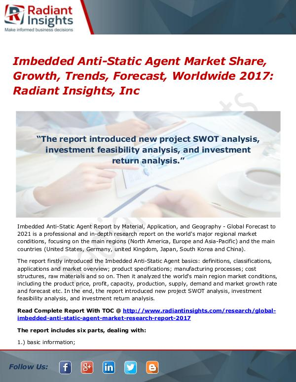 Imbedded Anti-Static Agent Market Share, Growth, Trends 2017 Imbedded Anti-Static Agent Market Share, 2017