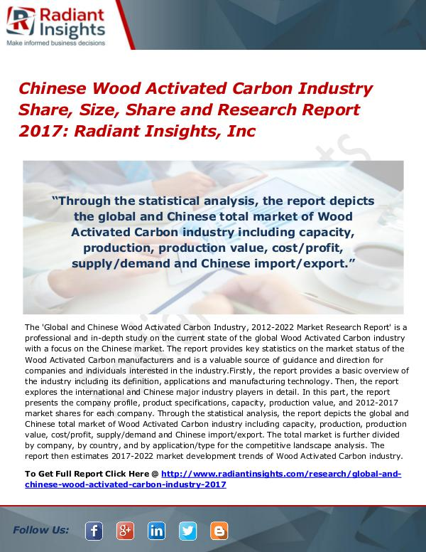Chinese Wood Activated Carbon Industry Share, Size, Share 2017 Chinese Wood Activated Carbon Industry Share 2017