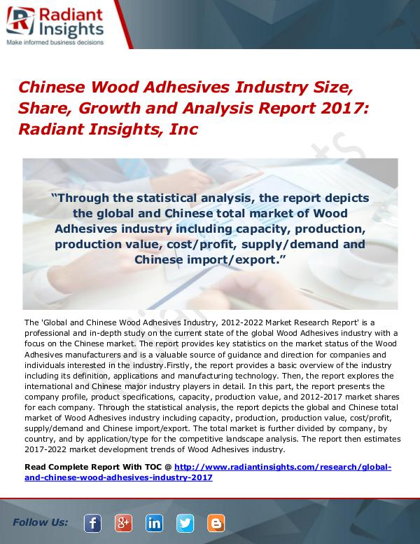 Chinese Wood Adhesives Industry Size, Share, Growth 2017 Chinese Wood Adhesives Industry Size, Share 2017
