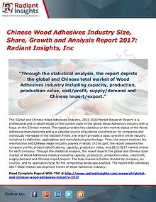 Chinese Wood Adhesives Industry Size, Share, Growth 2017