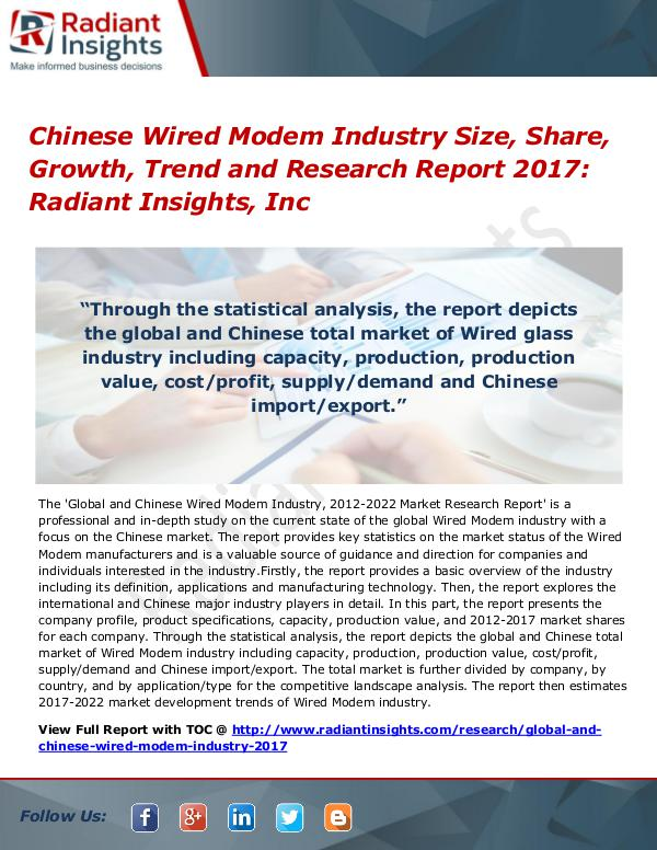 Chinese Wired Modem Industry Size, Share, Growth, Trend 2017 Chinese Wired Modem Industry Size, Share 2017