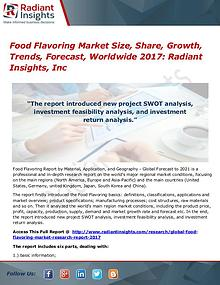 Food Flavoring Market Size, Share, Growth, Trends, Forecast 2017