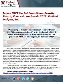Indian NIPT Market Size, Share, Growth, Trends, Forecast 2022