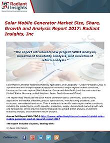 Solar Mobile Generator Market Size, Share, Growth 2017