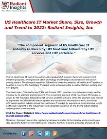 US Healthcare IT Market Share, Size, Growth and Trend to 2022