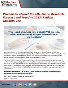 Viscometer Market Growth, Share, Research, Forecast and Trend to 2017