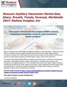Wacuum Capillary Viscometer Market Size, Share, Growth, Trends 2017