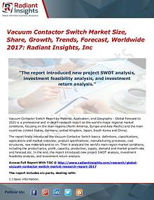 Vacuum Contactor Switch Market Size, Share, Growth, Trends 2017