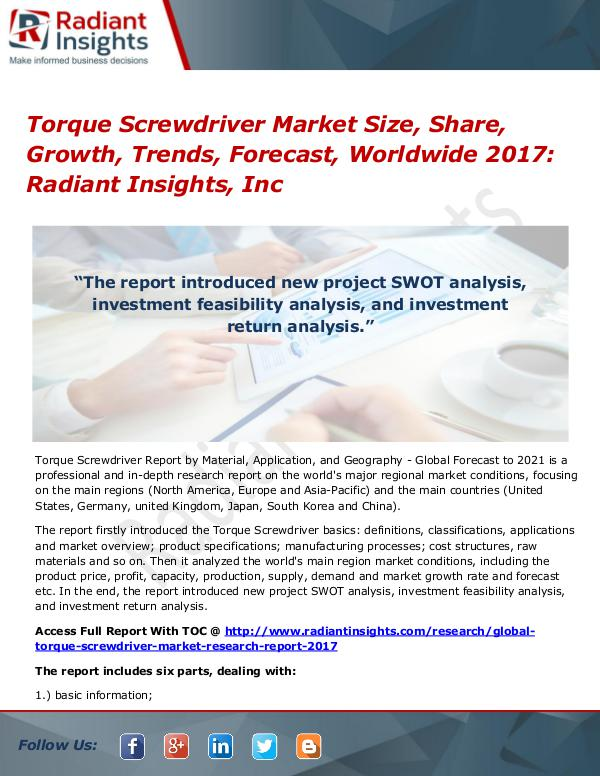 Torque Screwdriver Market Size, Share, Growth, Trends, Forecast 2017 Torque Screwdriver Market Size, Share, Growth 2017