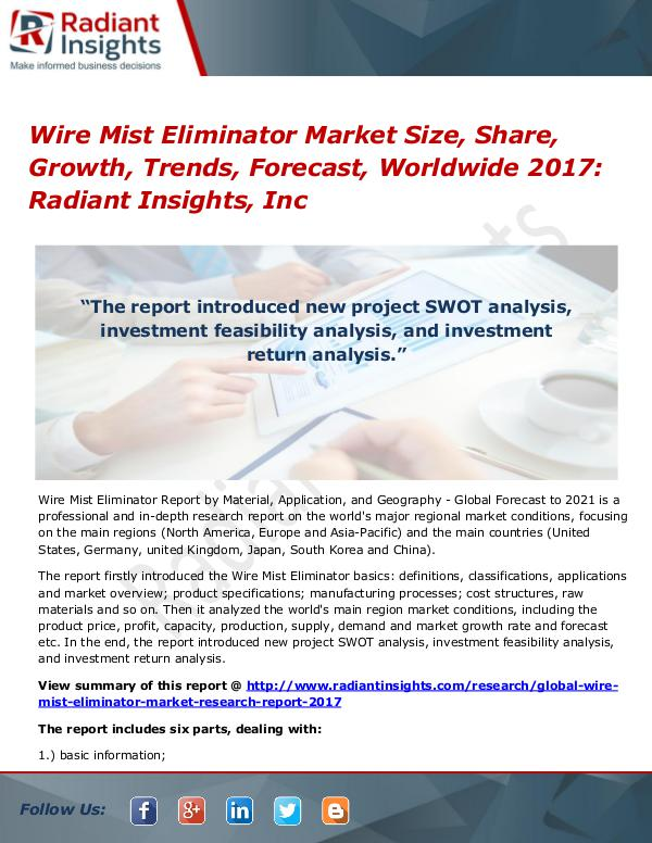 Wire Mist Eliminator Market Size, Share, Growth, Trend, Forecast 2017 Wire Mist Eliminator Market Size, Share 2017