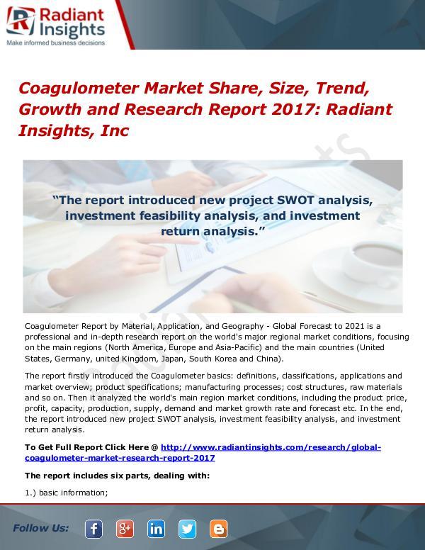 Coagulometer Market Share, Size, Trend, Growth and Research 2017 Coagulometer Market Share, Size, Trend, Growth2017