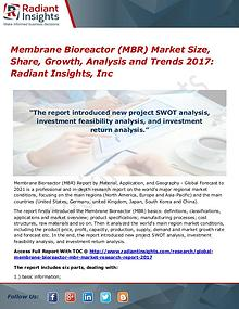 Membrane Bioreactor (MBR) Market Size, Share, Growth, Analysis 2017