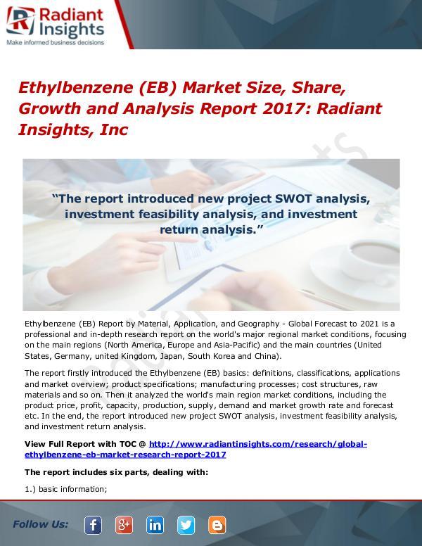 Ethylbenzene (EB) Market Size, Share, Growth and Analysis Report 2017 Ethylbenzene (EB) Market Size, Share, Growth 2017