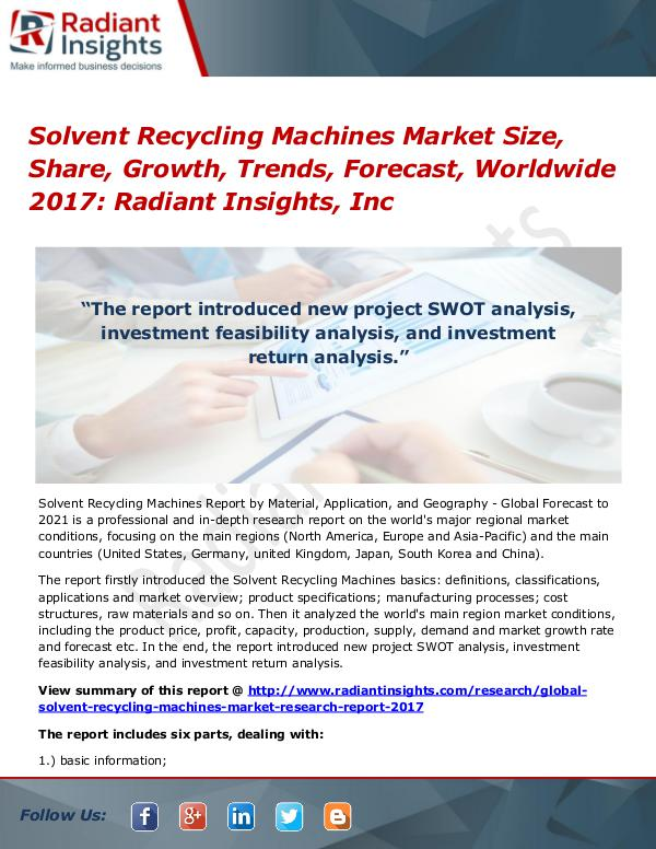 Solvent Recycling Machines Market Size, Share, Growth, Trends 2017 Solvent Recycling Machines Market Size, Share 2017