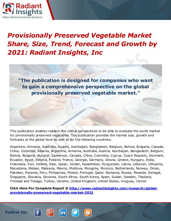 Provisionally Preserved Vegetable Market Share, Size, Trend 2021 Provisionally Preserved Vegetable Market 2017