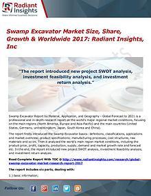 Swamp Excavator Market Size, Share, Growth & Worldwide 2017