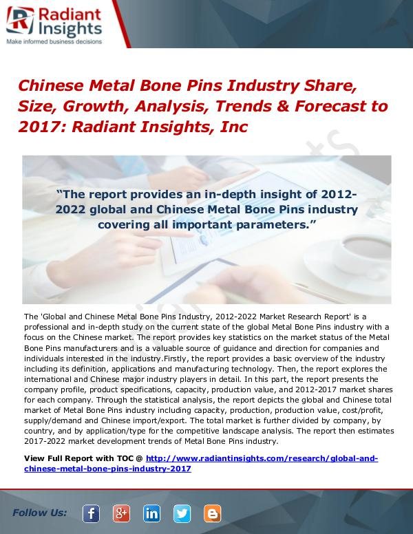 Chinese Metal Bone Pins Industry Share, Size, Growth, Analysis 2017 Chinese Metal Bone Pins Industry Share, Size 2017