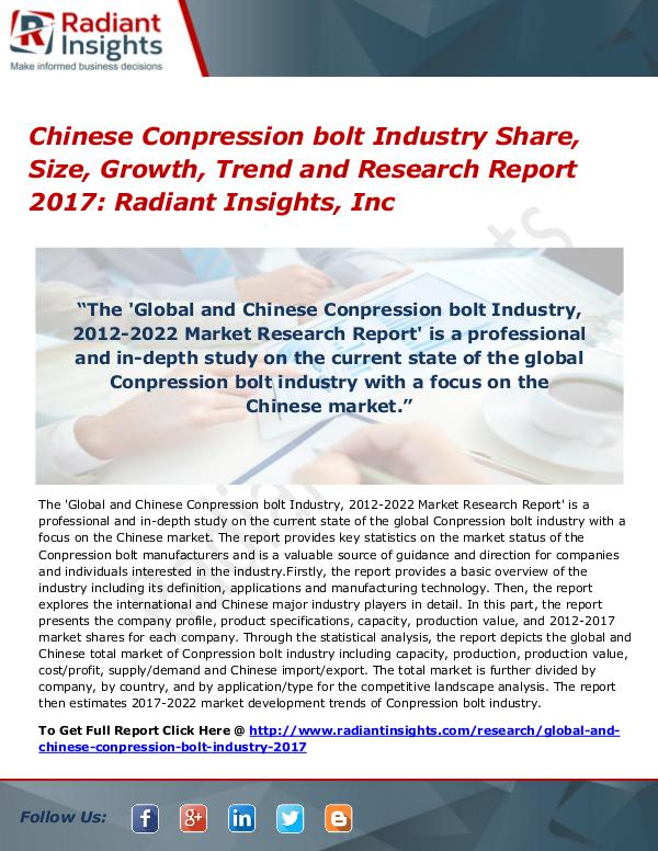 Chinese Conpression Bolt Industry Share, Size, Growth, Trend 2017 Chinese Conpression bolt Industry Share, Size 2017
