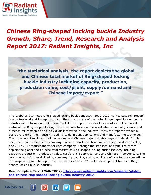 Chinese Ring-shaped Locking Buckle Industry Growth, Share, Trend 2017 Chinese Ring-shaped locking buckle Industry 2017
