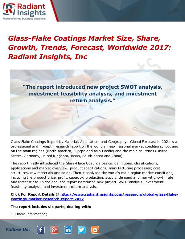 Glass-Flake Coatings Market Share, Growth, Trends, Forecast 2017 Glass-Flake Coatings Market Size, Share 2017