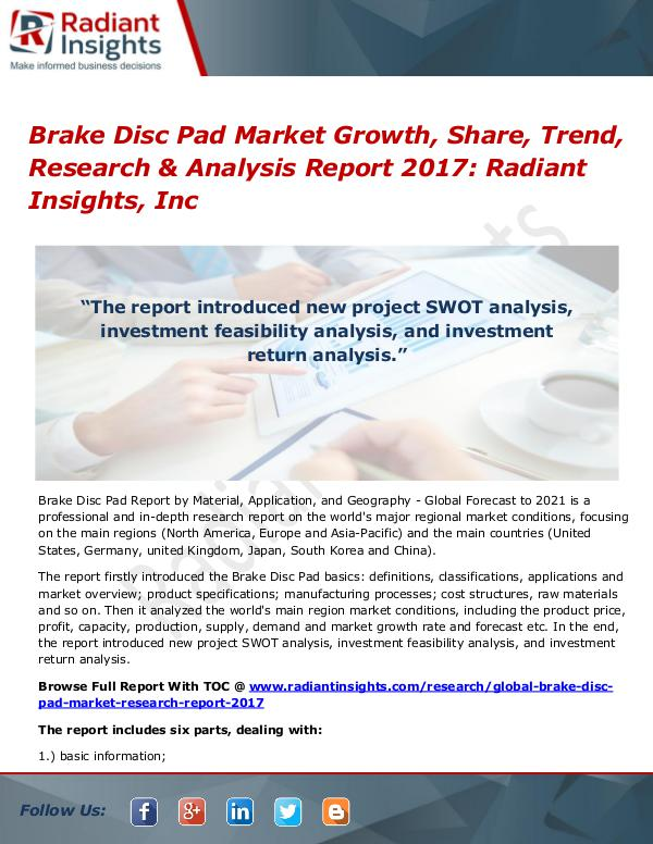 Brake Disc Pad Market Growth, Share, Trend, Research Report 2017 Brake Disc Pad Market Growth, Share, Trend 2017