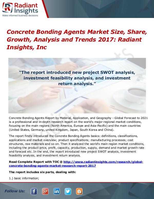 Concrete Bonding Agents Market Size, Share, Growth, Analysis 2017 Concrete Bonding Agents Market Size, Share 2017
