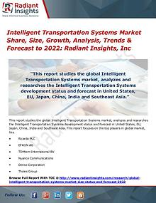 Intelligent Transportation Systems Market Share, Size, Growth 2017