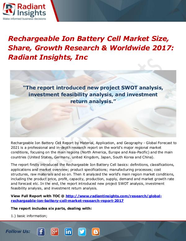 Rechargeable Ion Battery Cell MarketSize, Share, Growth Research 2017 Rechargeable Ion Battery Cell Market Size 2017