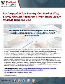 Rechargeable Ion Battery Cell MarketSize, Share, Growth Research 2017