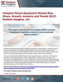 Compact Power Equipment Market Size, Share, Growth, Analysis 2017