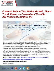 Ethernet Switch Chips Market Growth, Share, Trend, Research 2017
