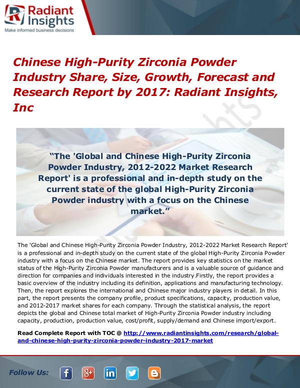 Chinese High-Purity Zirconia Powder Industry Share, Size, 2017 Chinese High-Purity Zirconia Powder Industry 2017