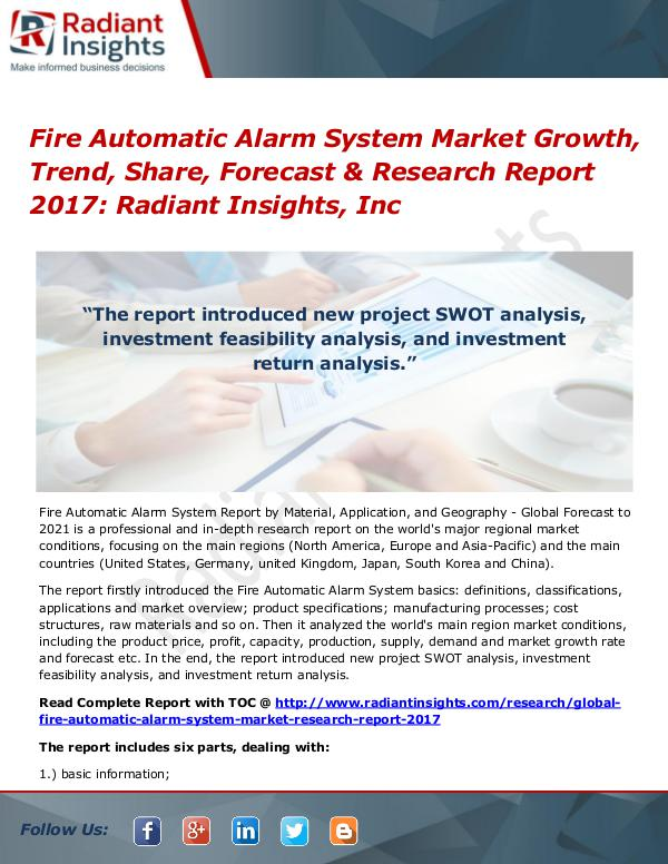 Fire Automatic Alarm System Market Growth, Trend, Share 2017 Fire Automatic Alarm System Market Growth 2017