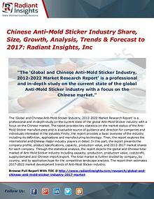 Chinese Anti-Mold Sticker Industry Share, Size, Growth, Analysis 2017