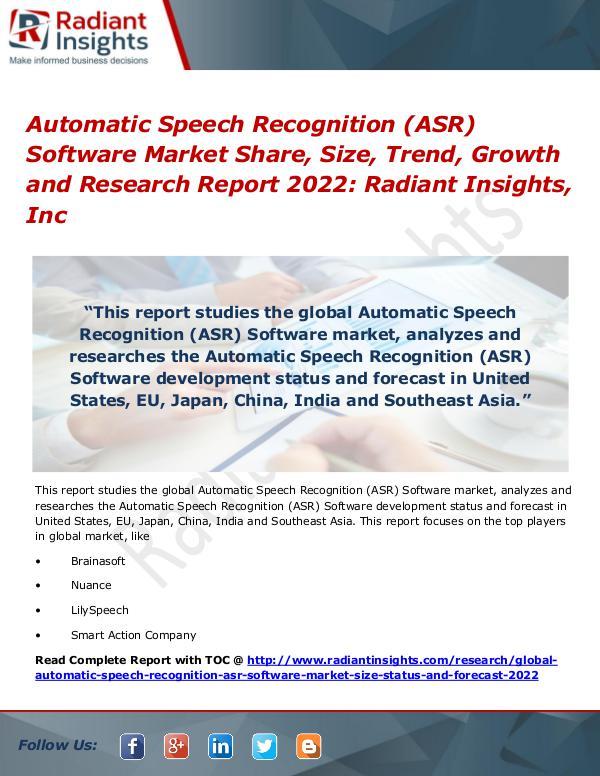 Automatic Speech Recognition (ASR) Software Market Share, Size 2022 Automatic Speech Recognition (ASR) Software Market
