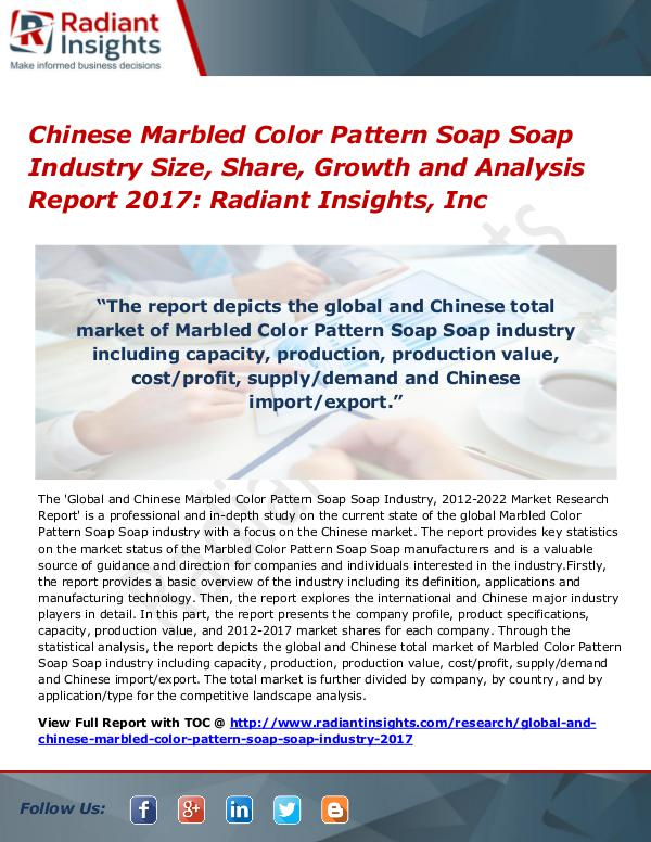 Chinese Marbled Color Pattern Soap Soap Industry Size, Share 2017 Chinese Marbled Color Pattern Soap Soap Industry