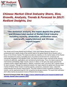 Chinese Market Citral Industry Share, Size, Growth, Analysis 2017