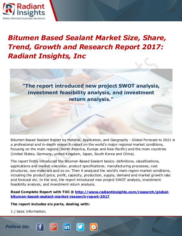 Bitumen Based Sealant Market Size, Share, Trend, Growth 2017 Bitumen Based Sealant Market Size, Share 2017