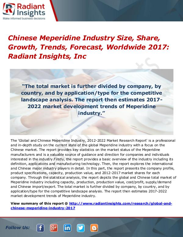 Chinese Meperidine Industry Size, Share, Growth, Trends 2017 Chinese Meperidine Industry Size, Share 2017
