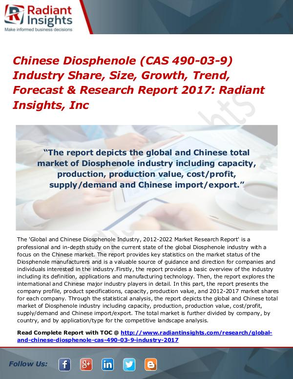 Chinese Diosphenole (CAS 490-03-9) Industry Share, Size, Growth 2017 Chinese Diosphenole (CAS 490-03-9) Industry 2017